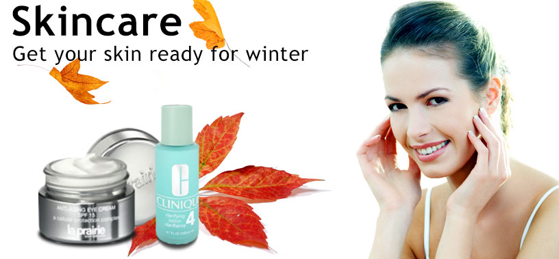 Skincare - Get your skin ready for winter